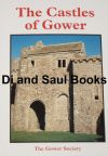 The Castles of Gower, by Bernard Morris and Harold Grenfell